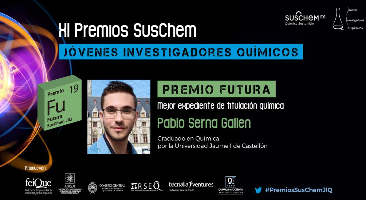 Conoce a Pablo Serna. Premio SusChem-JIQ, categoría Futura 2019