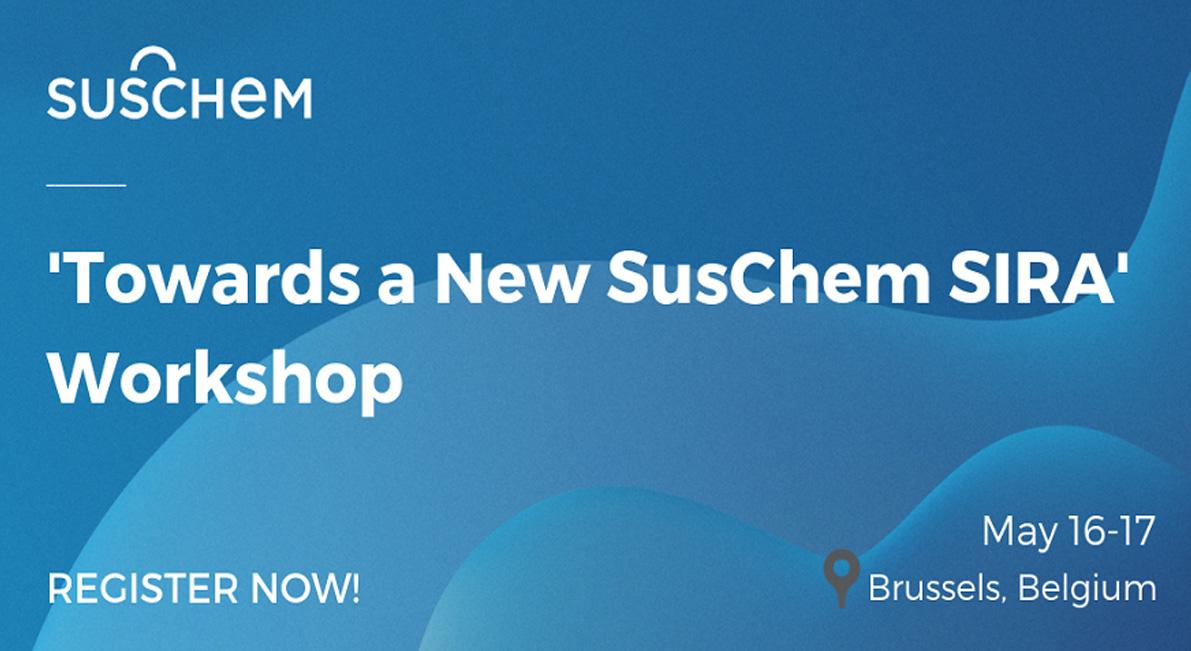 Towards the New SusChem SIRA Workshop