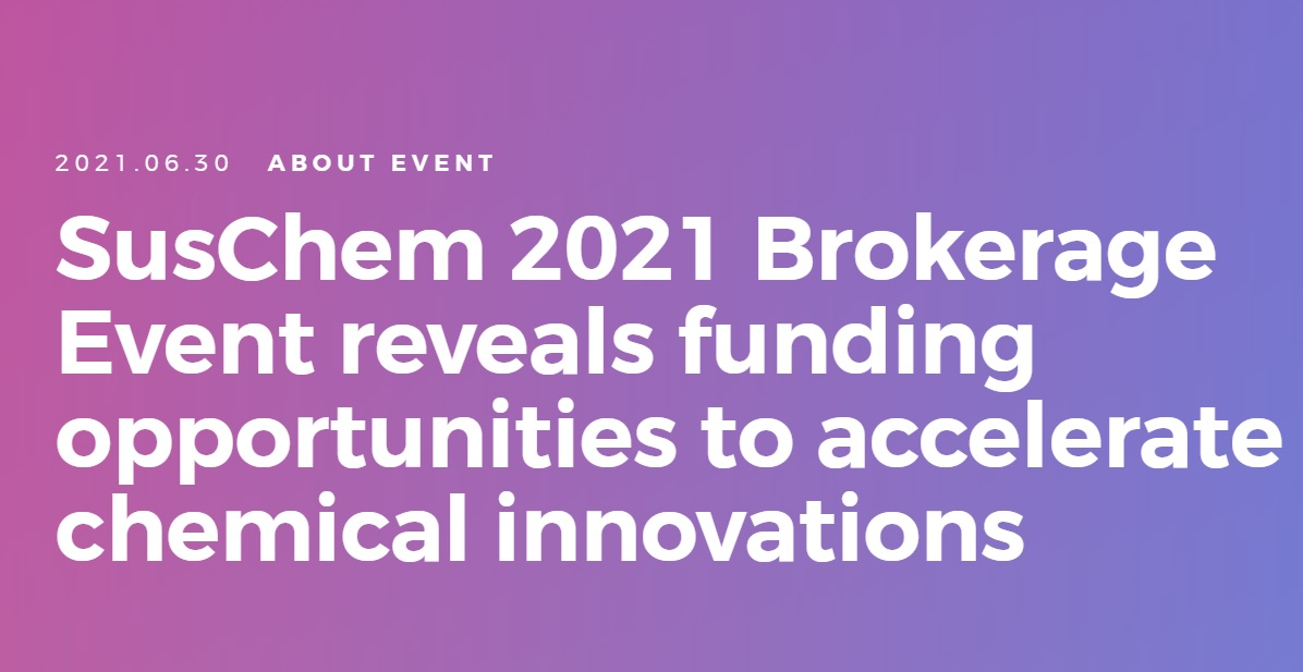 SusChem 2021 Brokerage Event reveals funding opportunities to accelerate chemical innovations