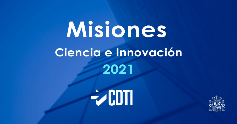 Publicada la Convocatoria Misiones Ciencia e Innovación 2021
