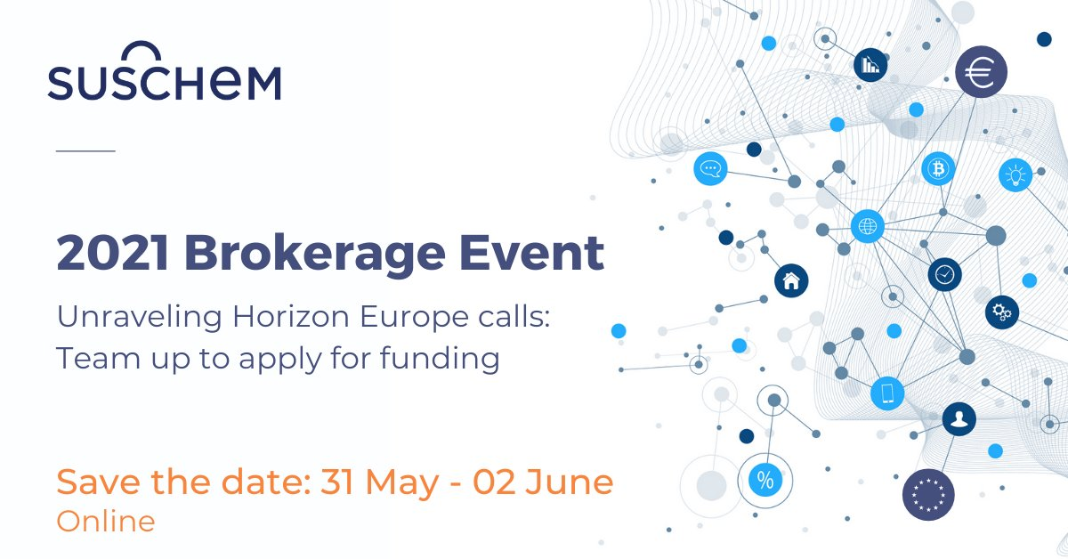 SusChem 2021 Brokerage Event: Unraveling Horizon Europe calls: Team up to apply for funding