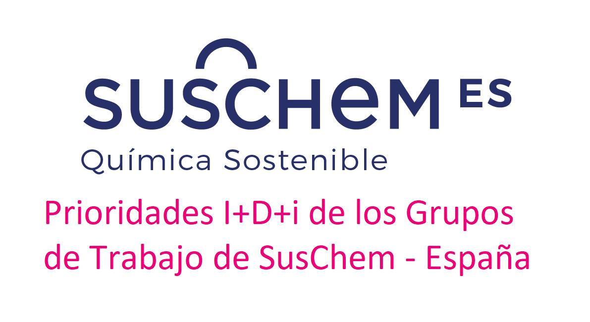 Prioridades de I+D+i de los Grupos de Trabajo de SusChem España